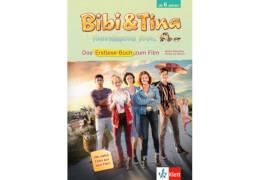 Bibi & Tina - Tohuwabohu total. Das Erstlesebuch zum Film