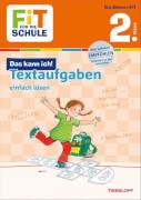 Tessloff FiT FÜR DIE SCHULE: Das kann ich! Textaufgaben einfach lösen 2. Klasse